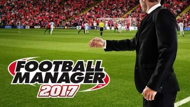 Demo Football Manager 2017 jest już dostępne na Steam