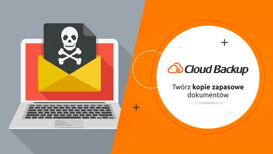 Jak się bronić przed ransomware? Cloud Backup w praktyce