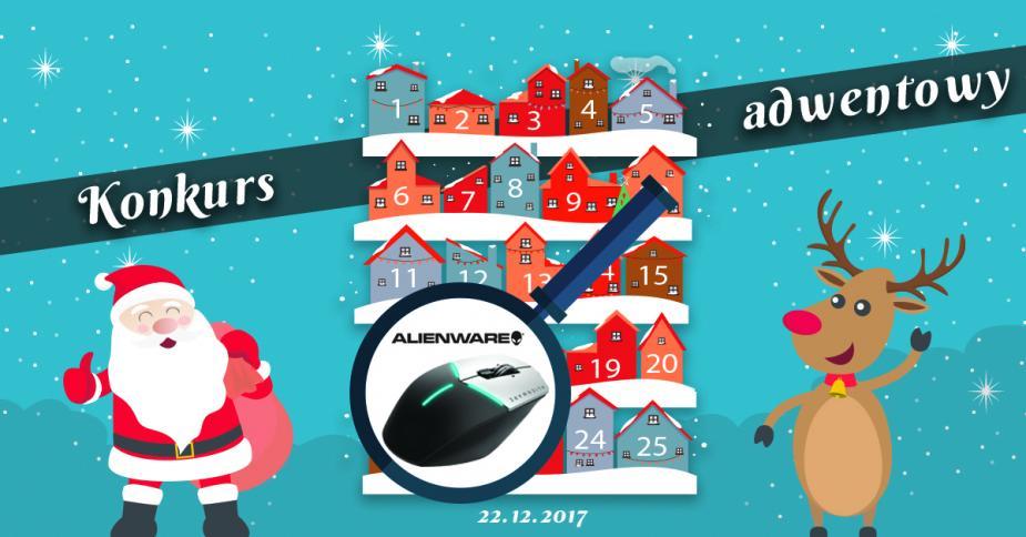 Konkurs Adwentowy 2017 - dzień #22 Alienware - Wyniki