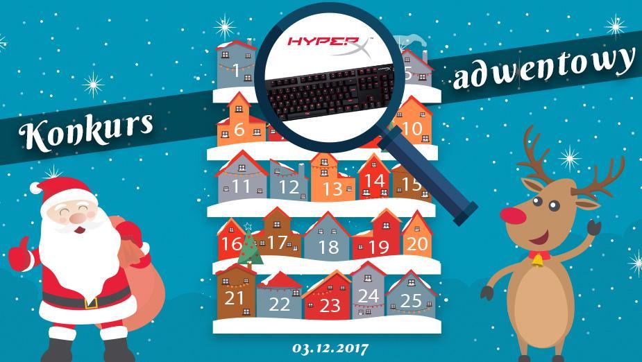 Konkurs Adwentowy 2017 - dzień #3 HyperX - Wyniki