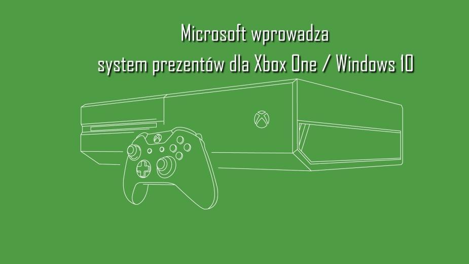 Można już podarować znajomym gry na Xbox One i Windows 10