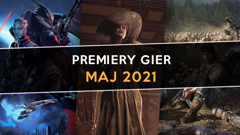 Premiery gier - maj 2021