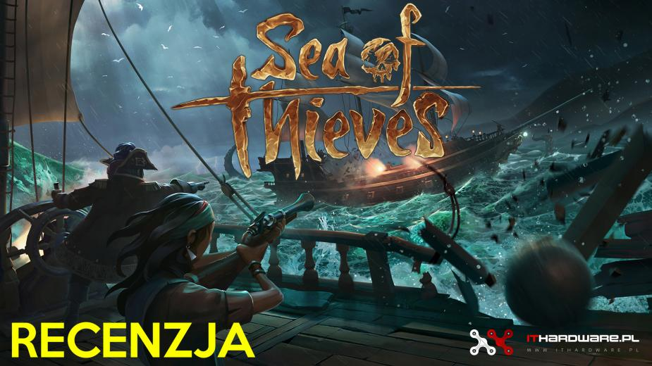 Sea of Thieves - Recenzja