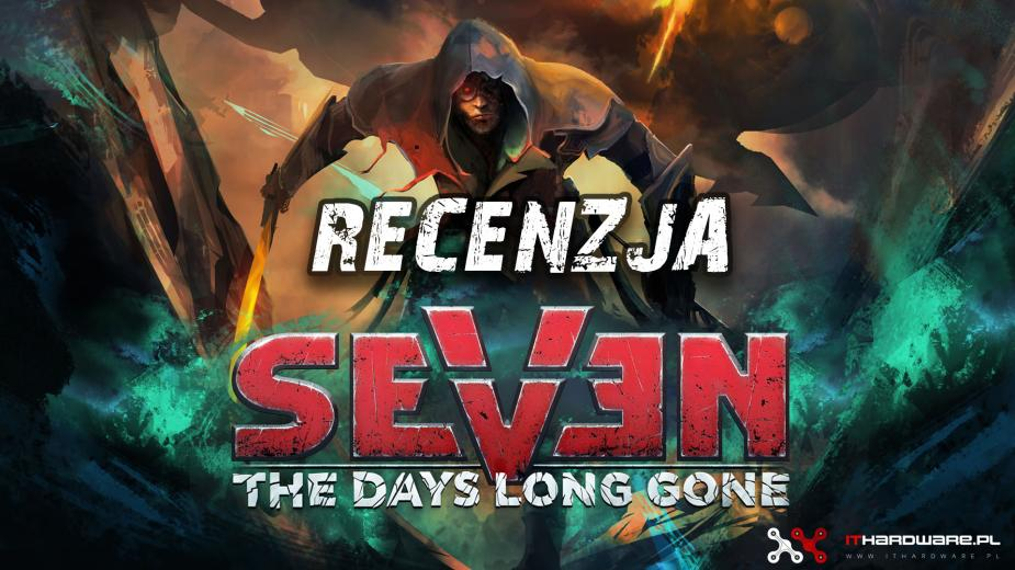 Seven: The Days Long Gone - recenzja