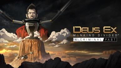 Nowe DLC do Deus Ex: Mankind Divided - A Criminal Past