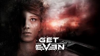 Get Even – recenzja gry