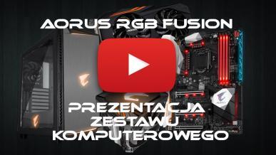 AORUS RGB Fusion - Prezentacja zestawu komputerowego