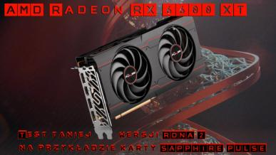 AMD Radeon RX 6600 XT - Test taniej wersji RDNA 2 na przykładzie karty SAPPHIRE PULSE