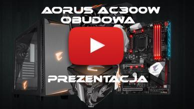 AORUS AC300W - Premierowe pierwsze spojrzenie