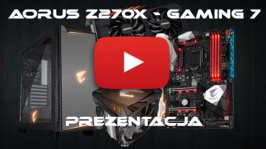AORUS Z270X Gaming 7 - Prezentacja