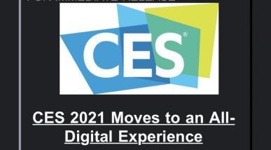 CES 2021 - targi w tradycyjnej formie odwołane, cyfrowe wydarzenie w zamian
