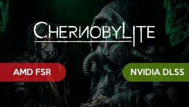 FSR vs DLSS - test wydajności i porównanie jakości obrazu na przykładzie Chernobylite