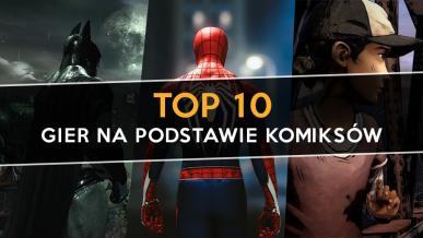 Najlepsze gry na podstawie komiksów - top 10