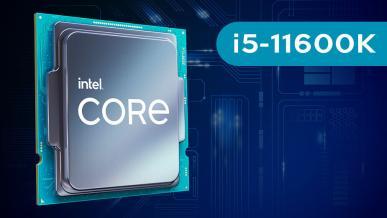 Intel Core i5-11600K vs AMD Ryzen 5 5600X – premierowy test Rocket Lake