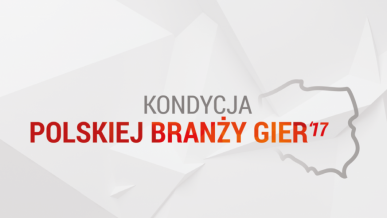 Kondycja Polskiej Branży Gier - raport o grach i graczach w Polsce