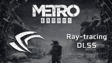 Metro Exodus – Test wydajności ray-tracingu oraz DLSS