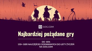 Najbardziej pożądane gry z ogromnymi rabatami na GOG