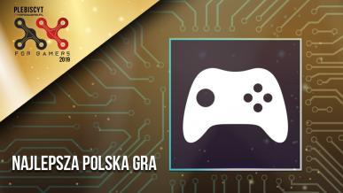 Plebiscyt For Gamers 2019. Wybieramy najlepszą polską grę