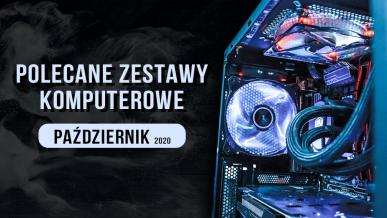 Polecane zestawy komputerowe do gier - październik 2020