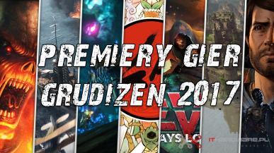 Premiery gier - Grudzień 2017