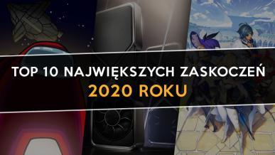 Top 10 - Największe niespodzianki w grach 2020