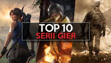 Top 10 największych serii gier – najpotężniejsze marki