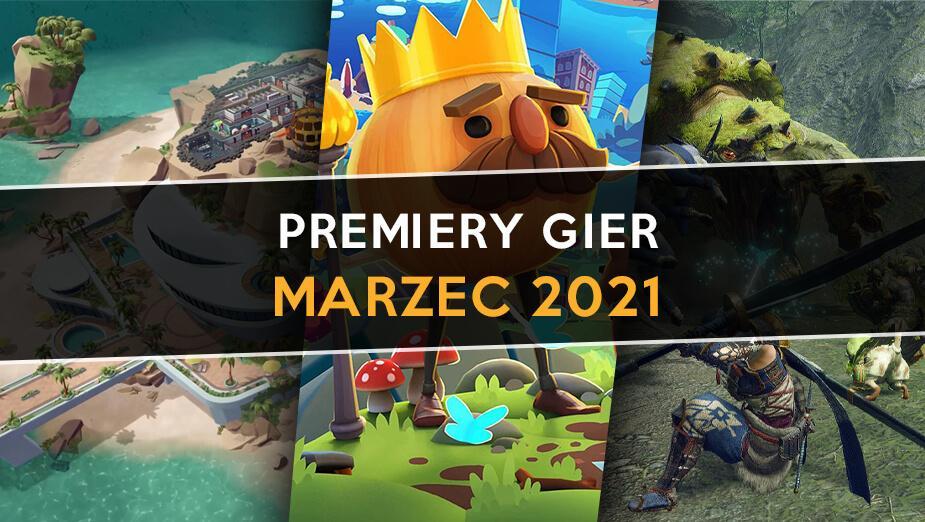 Premiery gier – marzec 2021
